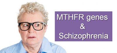 MTHFR genes and Schizophrenia