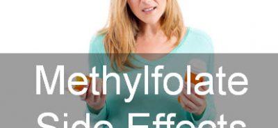 Methylfolate Side Effects